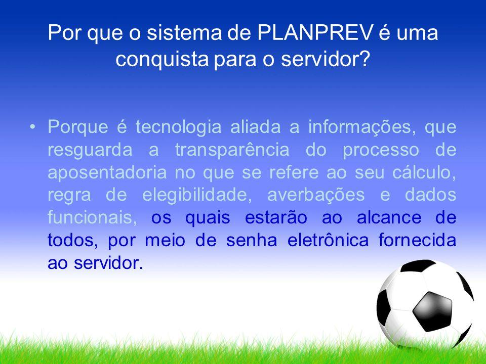 Por que o sistema de PLANPREV é uma conquista para o servidor