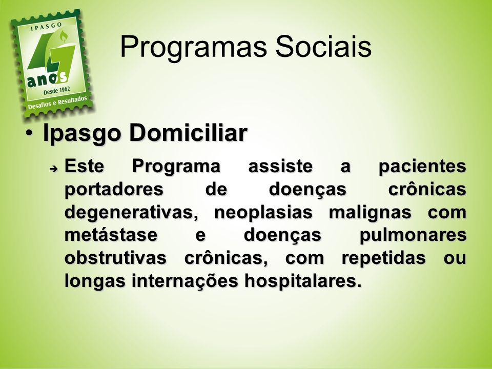 Programas Sociais Ipasgo Domiciliar