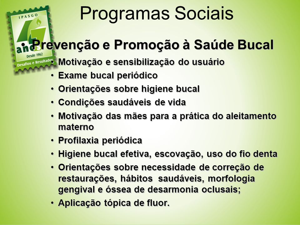 Programas Sociais Prevenção e Promoção à Saúde Bucal