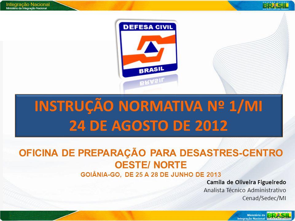 INSTRUÇÃO NORMATIVA Nº 1/MI 24 DE AGOSTO DE 2012
