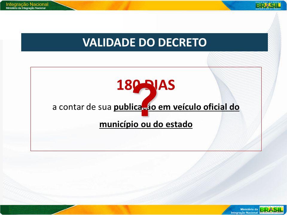 180 DIAS VALIDADE DO DECRETO