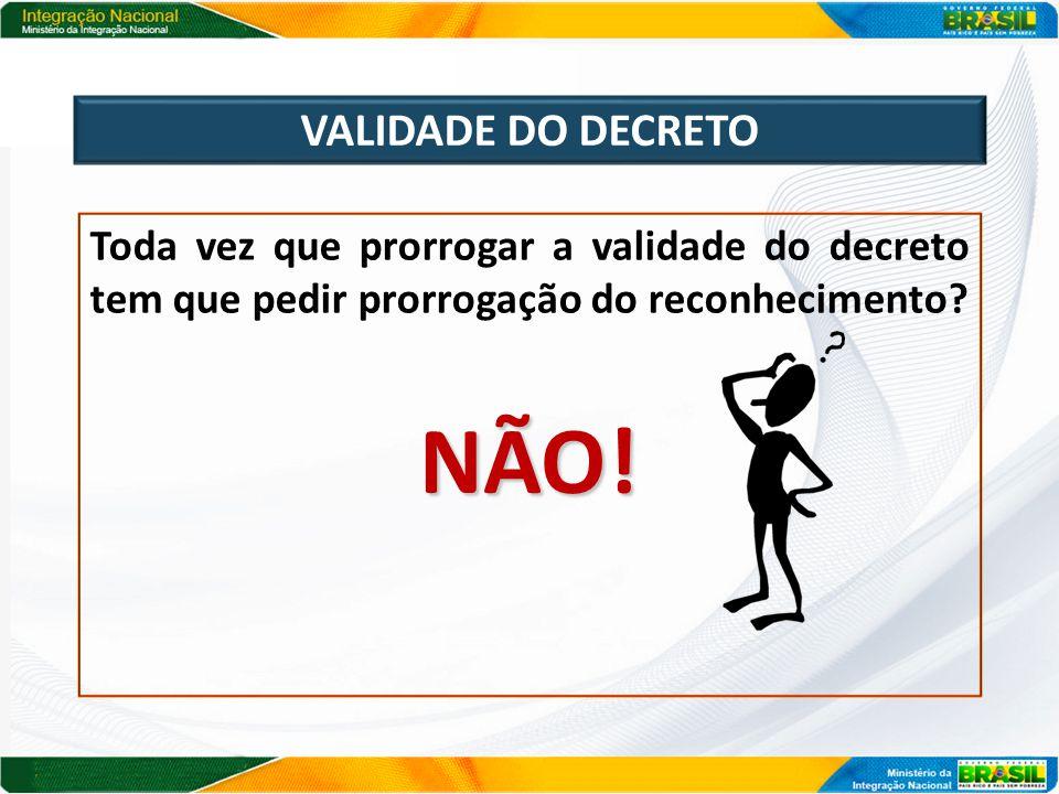 NÃO! VALIDADE DO DECRETO