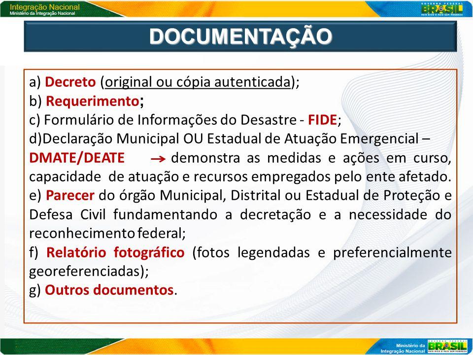 DOCUMENTAÇÃO a) Decreto (original ou cópia autenticada);