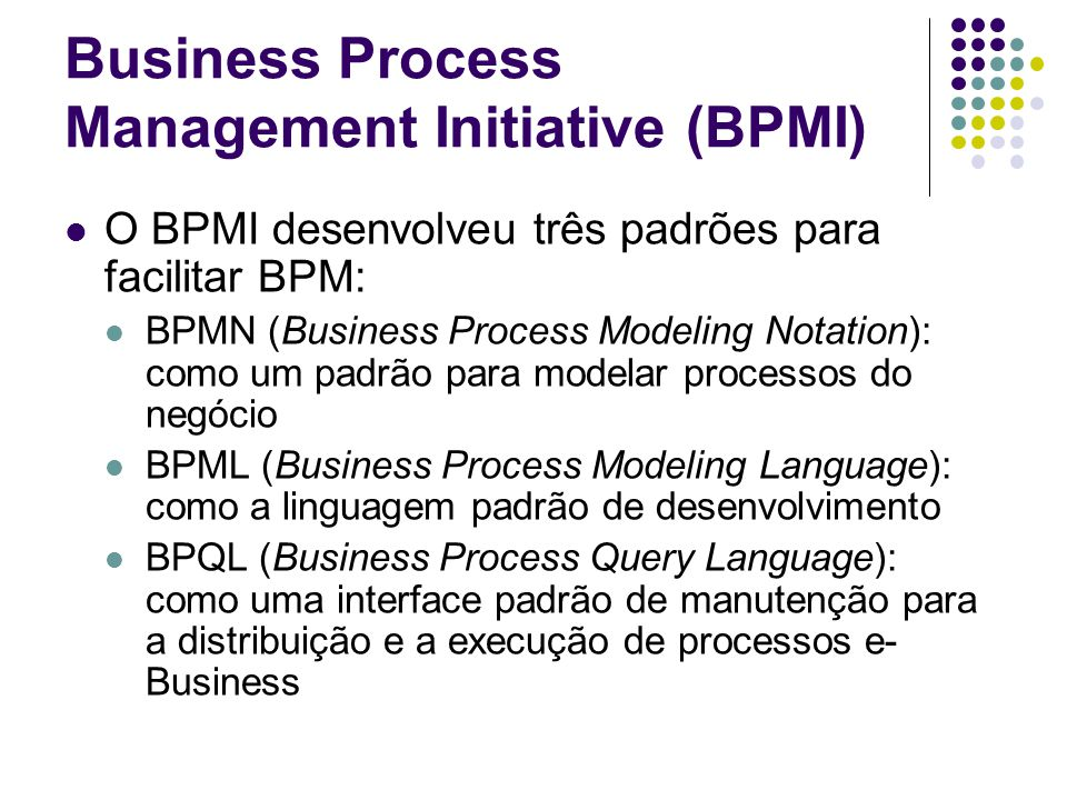 Business Process Management Initiative (BPMI)