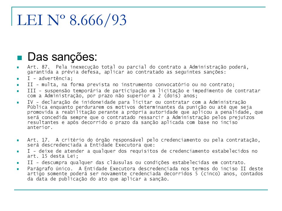LEI Nº 8.666/93 Das sanções: