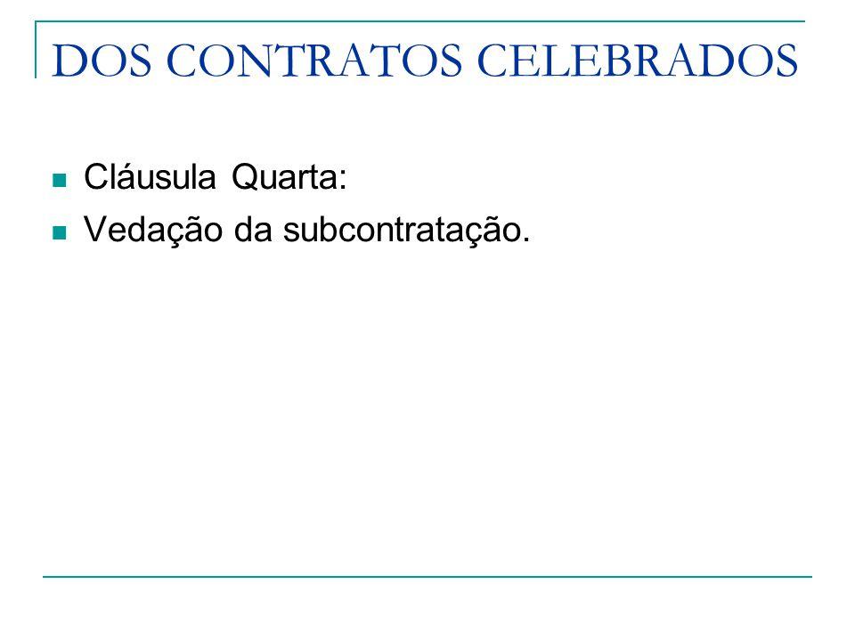 DOS CONTRATOS CELEBRADOS