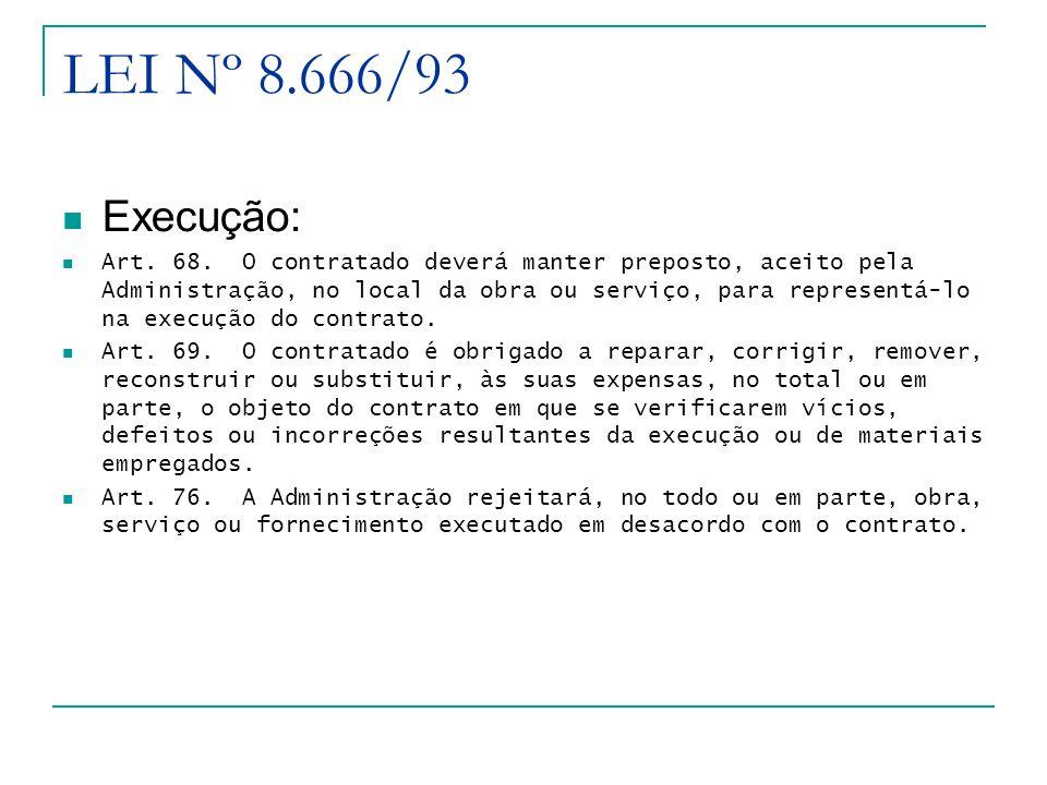 LEI Nº 8.666/93 Execução: