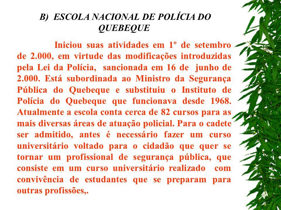 B) ESCOLA NACIONAL DE POLÍCIA DO QUEBEQUE