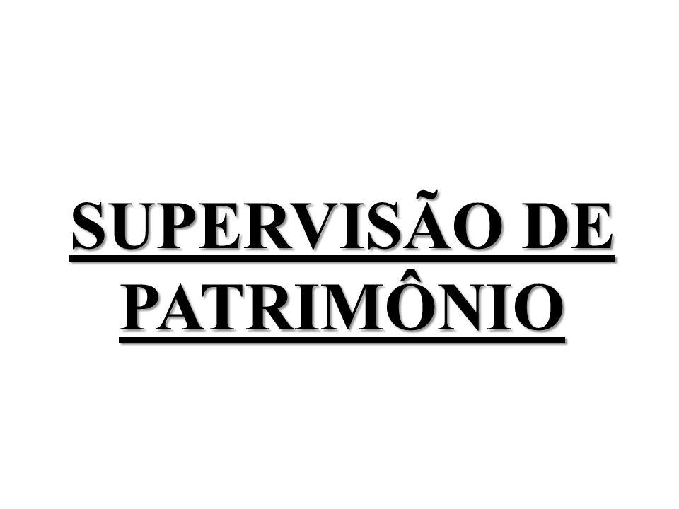 SUPERVISÃO DE PATRIMÔNIO