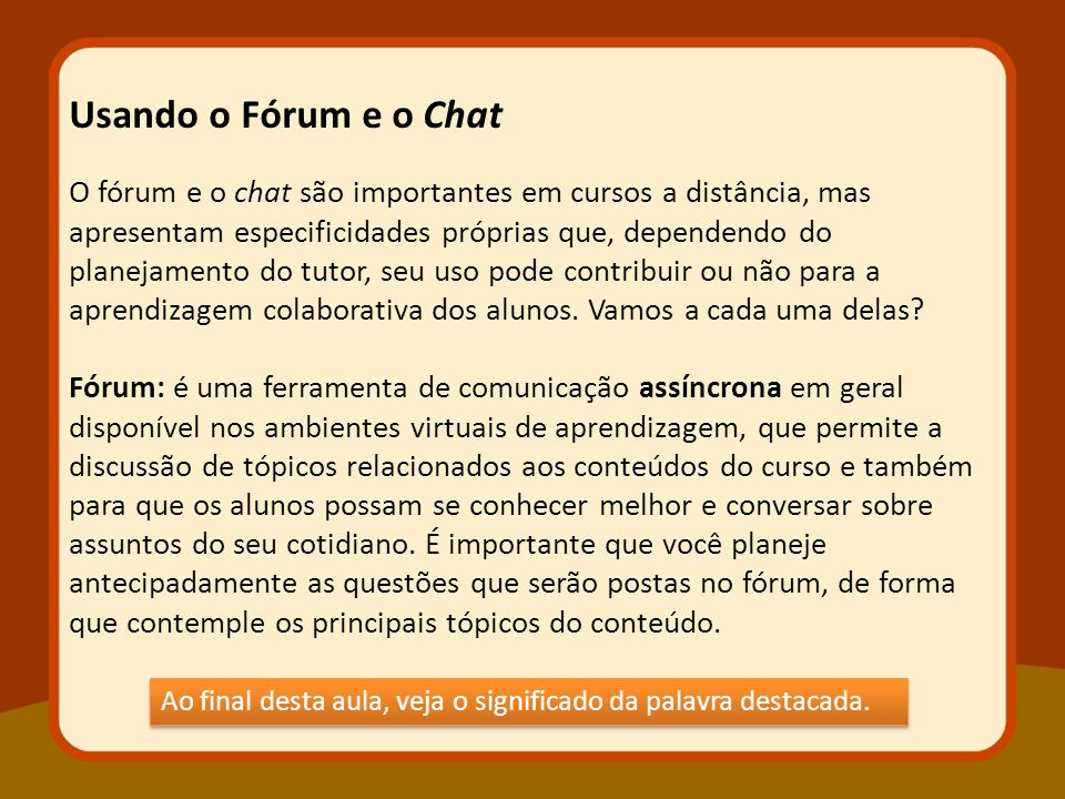 Usando o Fórum e o Chat