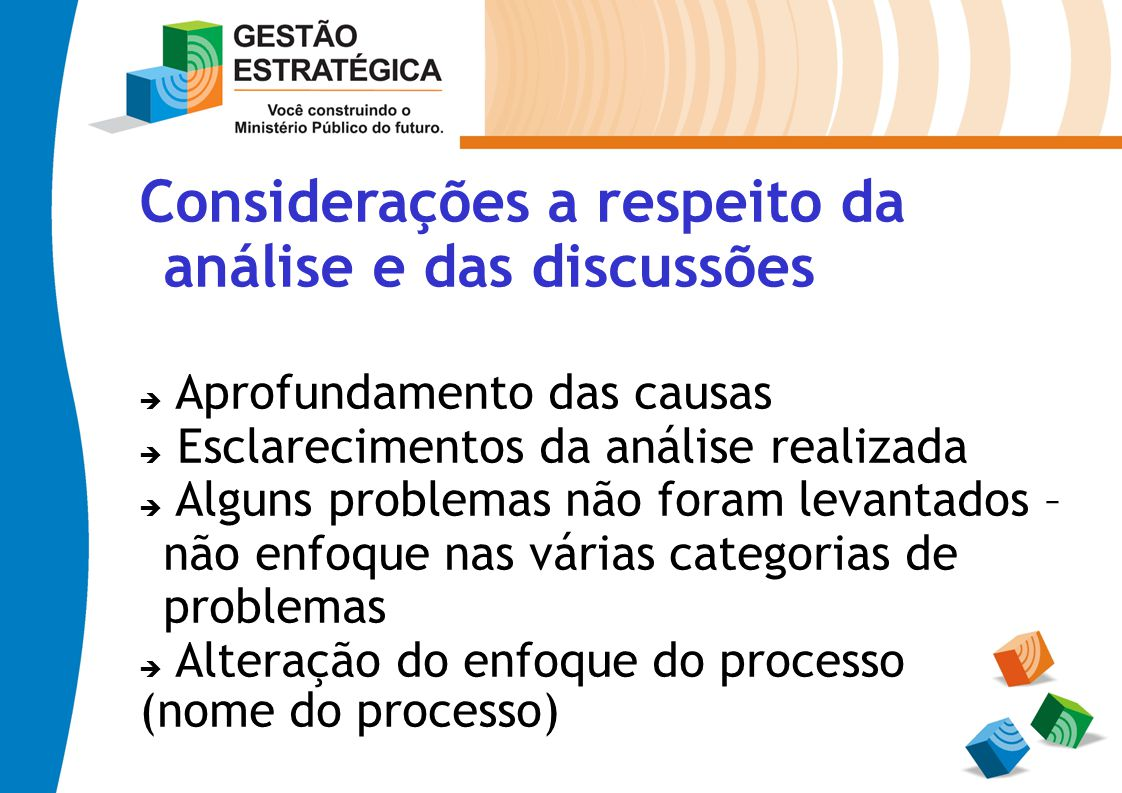 Considerações a respeito da análise e das discussões