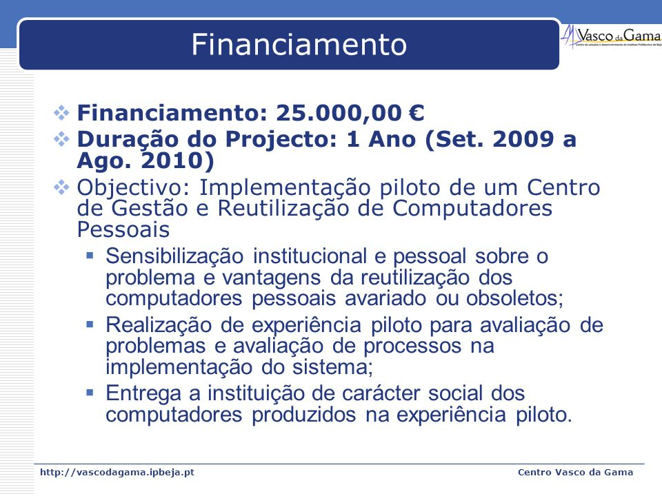 Financiamento Financiamento: 25.000,00 €