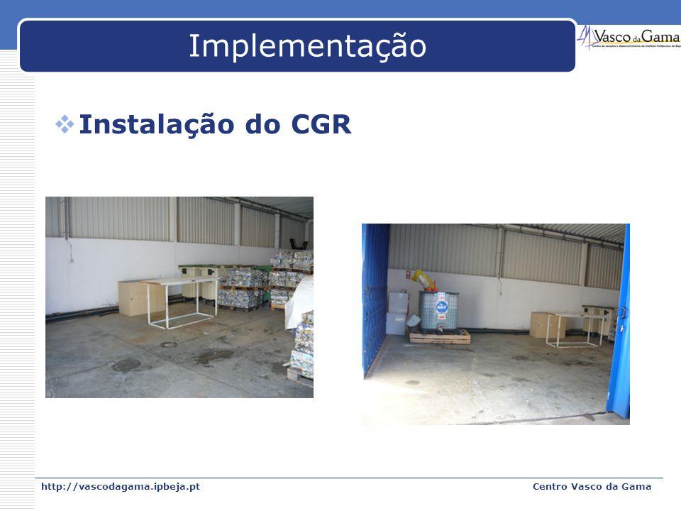 Implementação Instalação do CGR http://vascodagama.ipbeja.pt