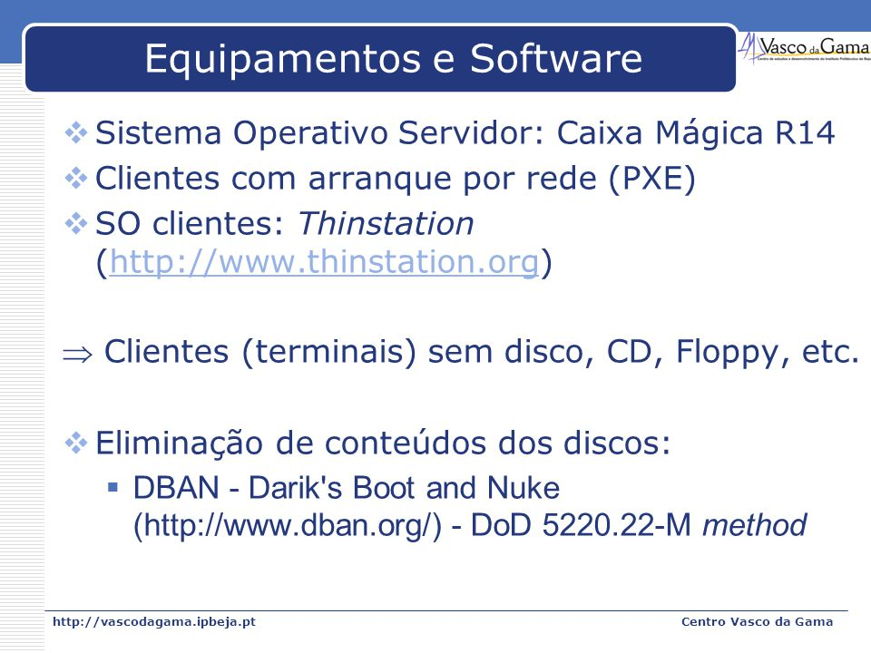 Equipamentos e Software