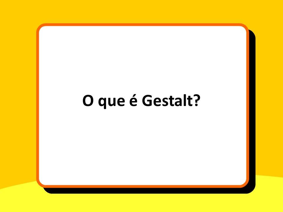 O que é Gestalt