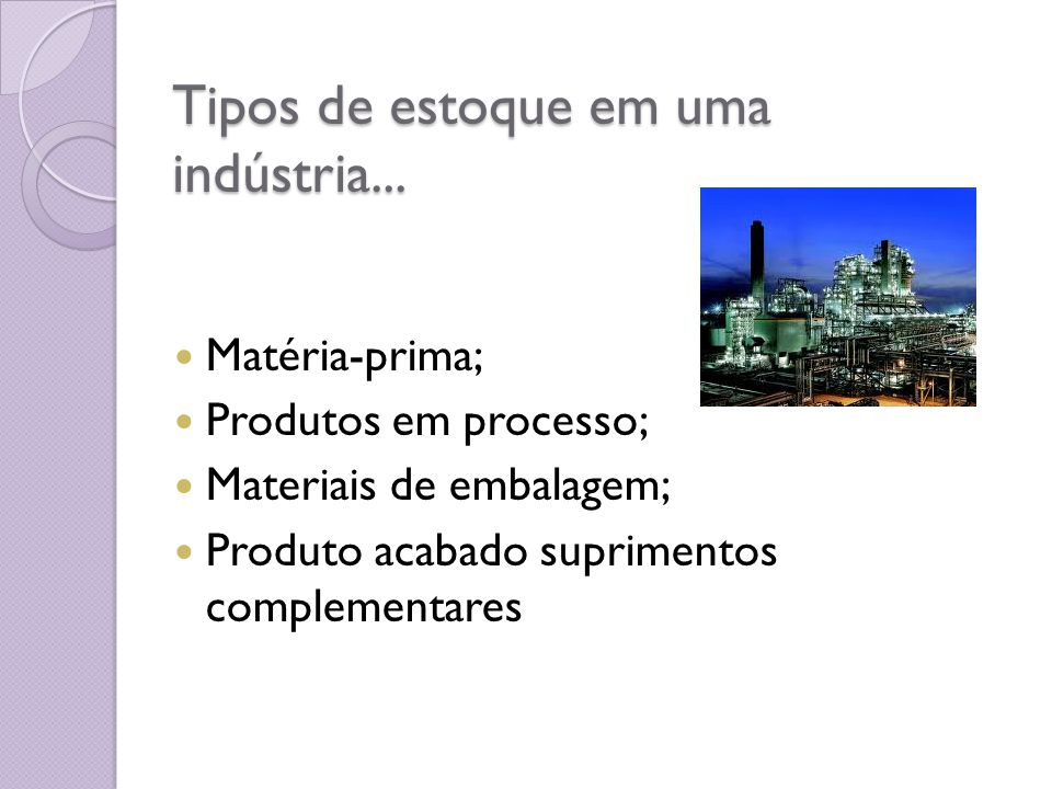 Tipos de estoque em uma indústria...