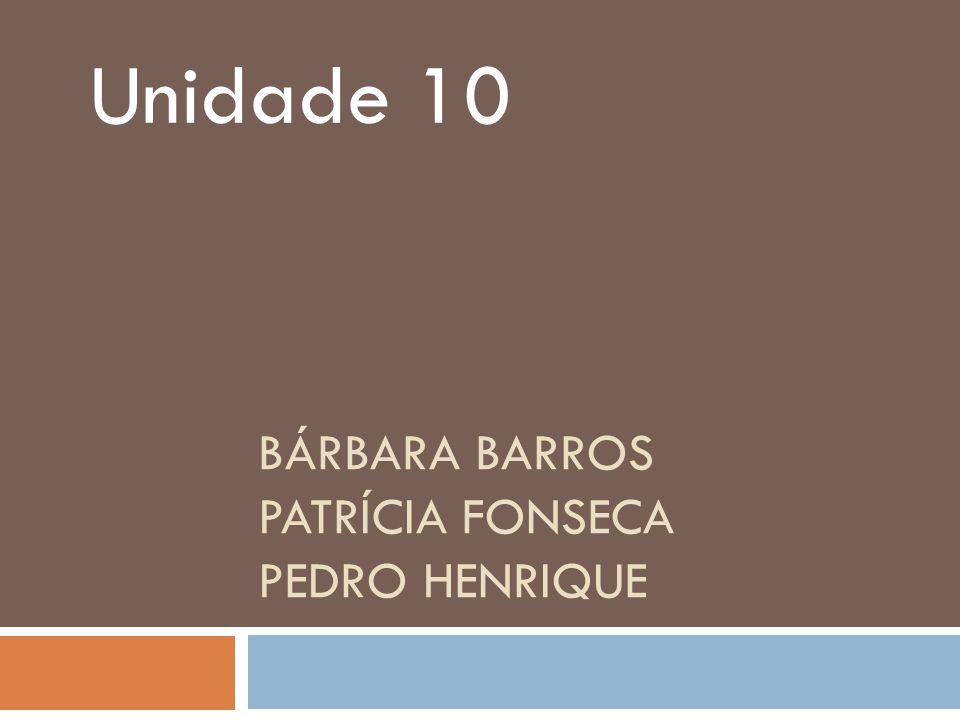 Bárbara Barros Patrícia fonseca Pedro Henrique
