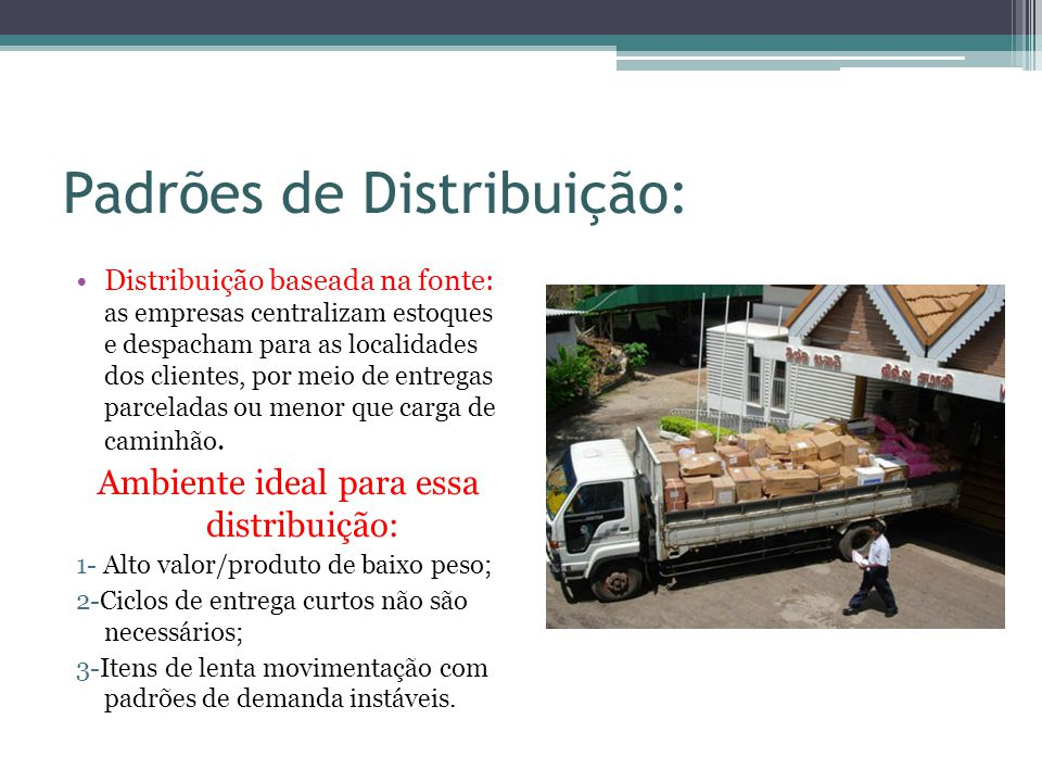 Padrões de Distribuição: