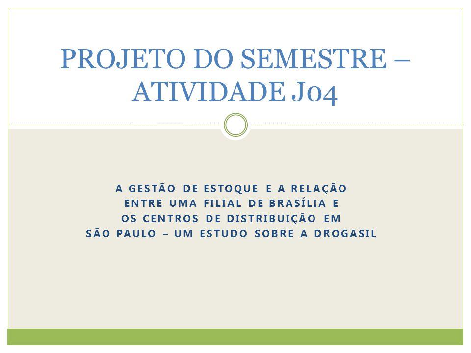 PROJETO DO SEMESTRE – ATIVIDADE J04