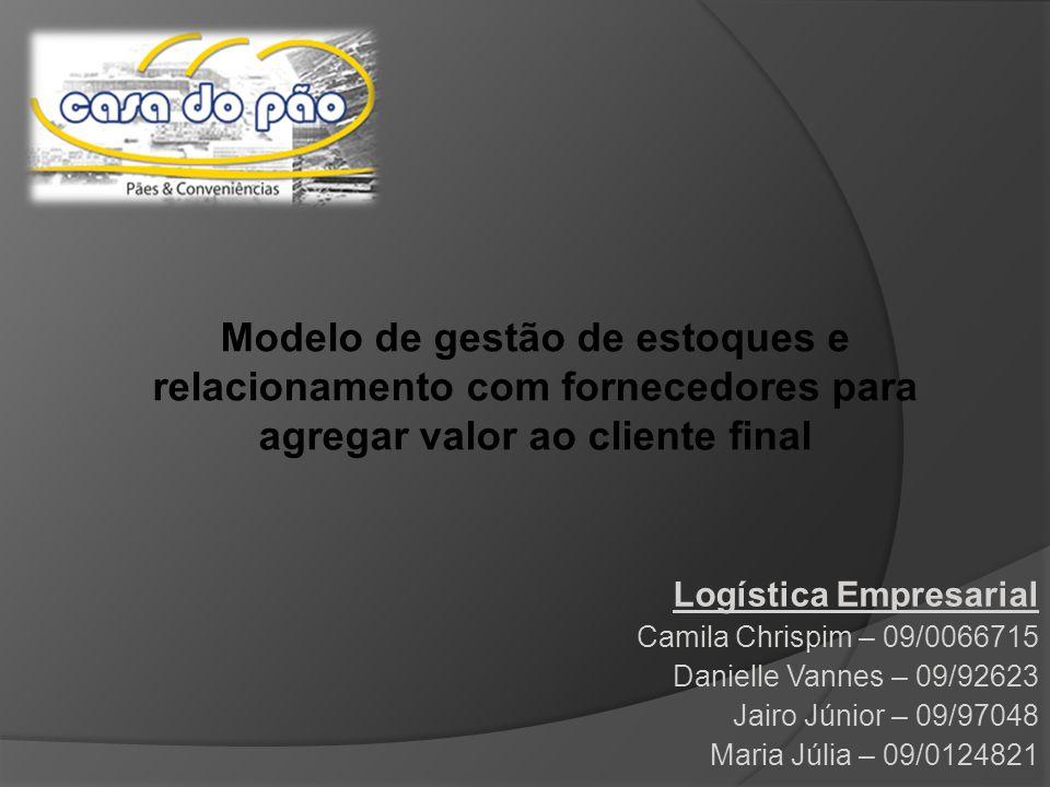 Modelo de gestão de estoques e relacionamento com fornecedores para agregar valor ao cliente final