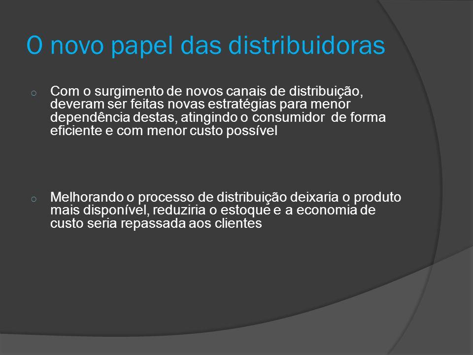 O novo papel das distribuidoras