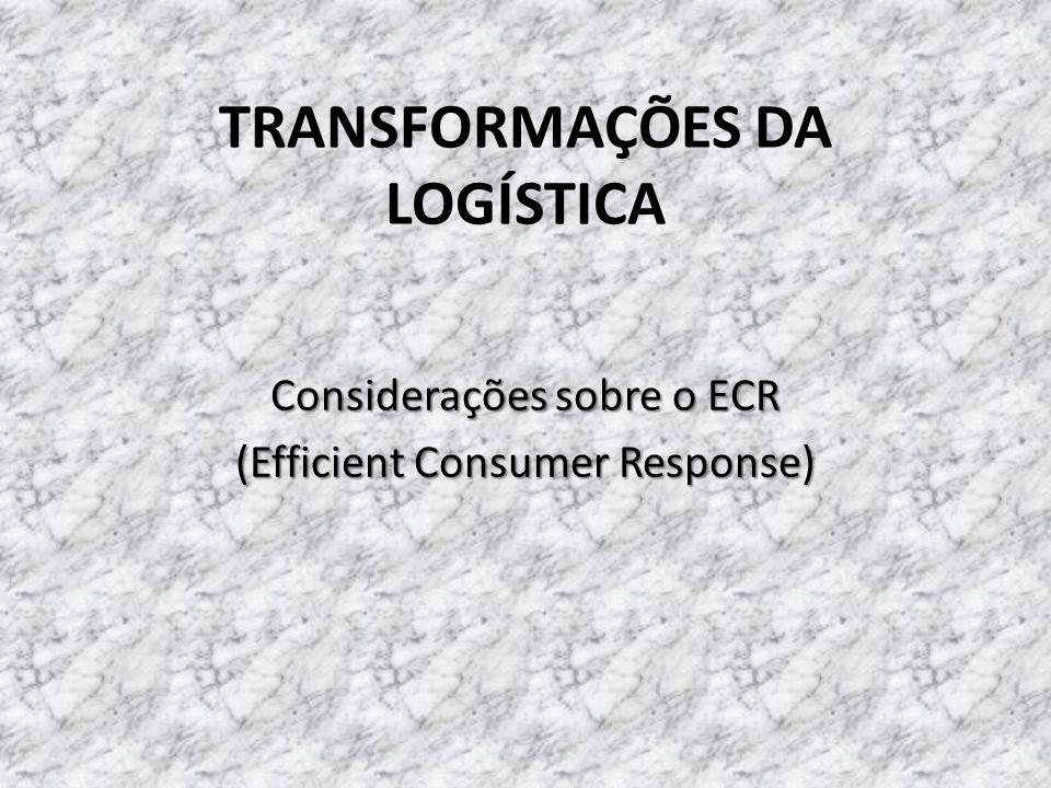 TRANSFORMAÇÕES DA LOGÍSTICA