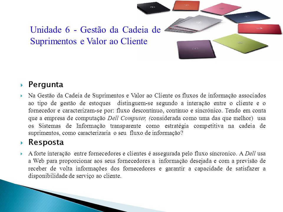 Unidade 6 - Gestão da Cadeia de Suprimentos e Valor ao Cliente