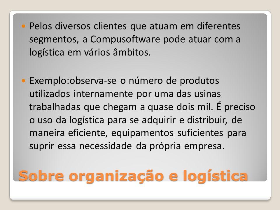 Sobre organização e logística