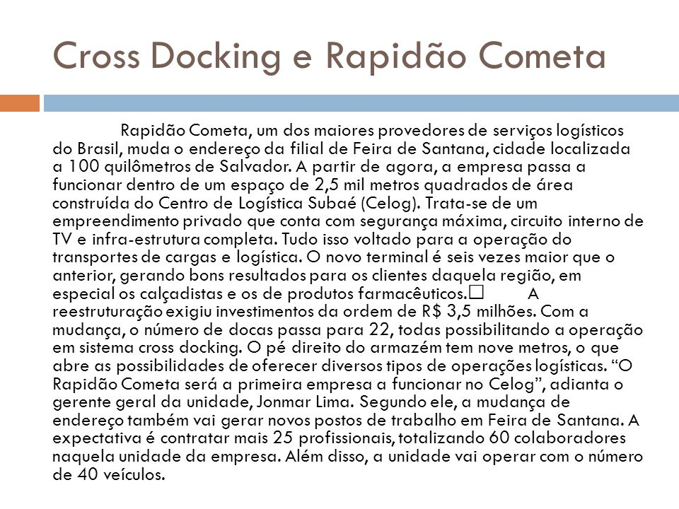 Cross Docking e Rapidão Cometa