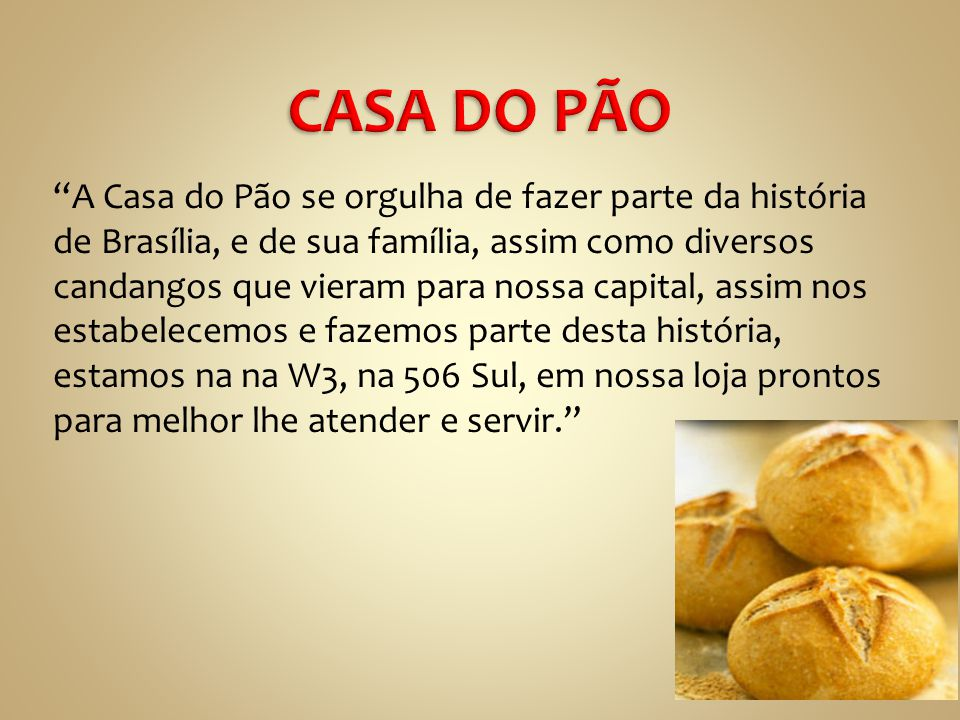 CASA DO PÃO