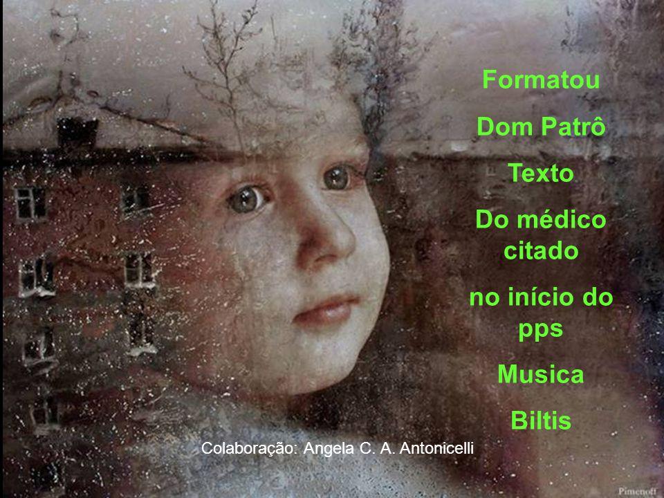 Colaboração: Angela C. A. Antonicelli
