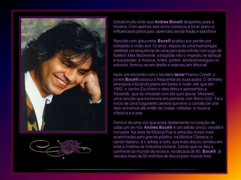 Desde muito cedo que Andrea Bocelli despertou para a música