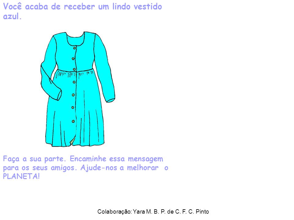 Colaboração: Yara M. B. P. de C. F. C. Pinto