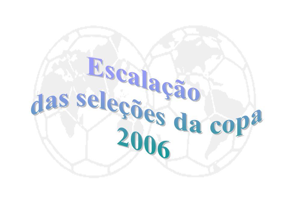 Escalação das seleções da copa 2006