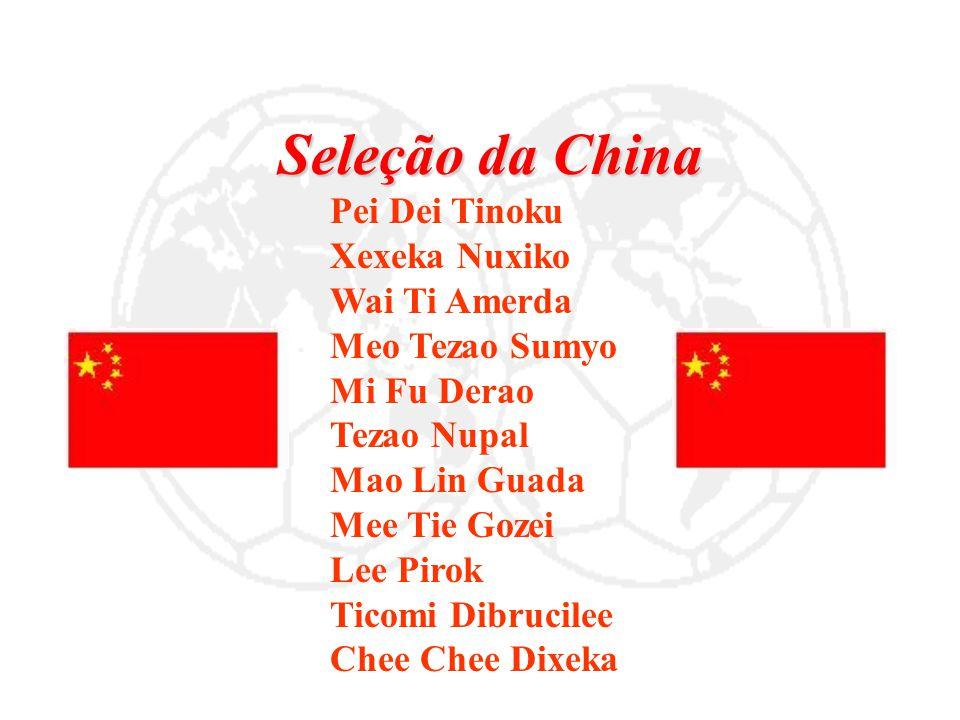 Seleção da China Xexeka Nuxiko Wai Ti Amerda Meo Tezao Sumyo