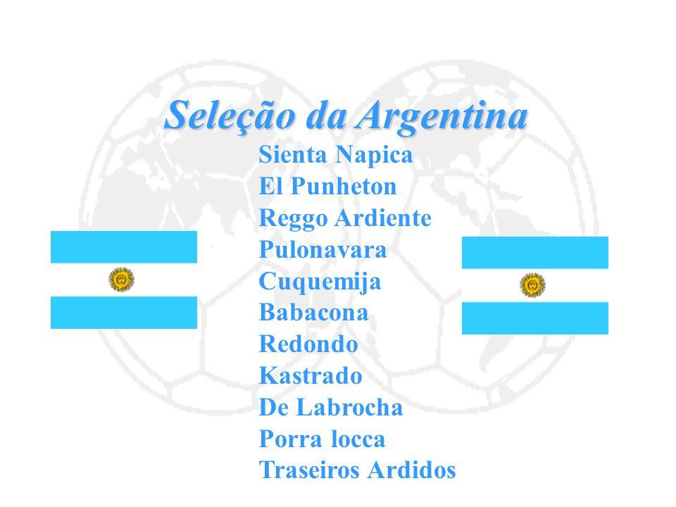 Seleção da Argentina El Punheton Reggo Ardiente Pulonavara Cuquemija