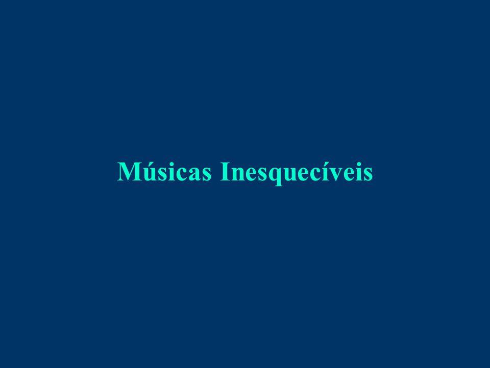 Músicas Inesquecíveis