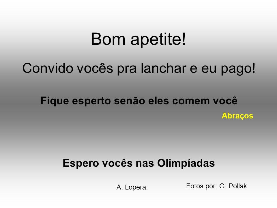 Espero vocês nas Olimpíadas