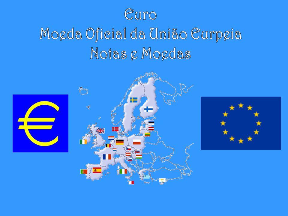 Moeda Oficial da União Eurpeia