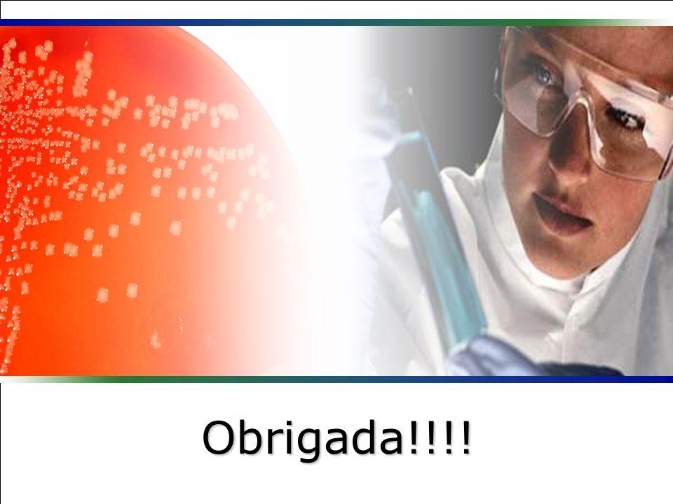 Obrigada!!!! Microbiologia de Bactérias Gram-positivas: Uma Abordagem Etnofarmacológica