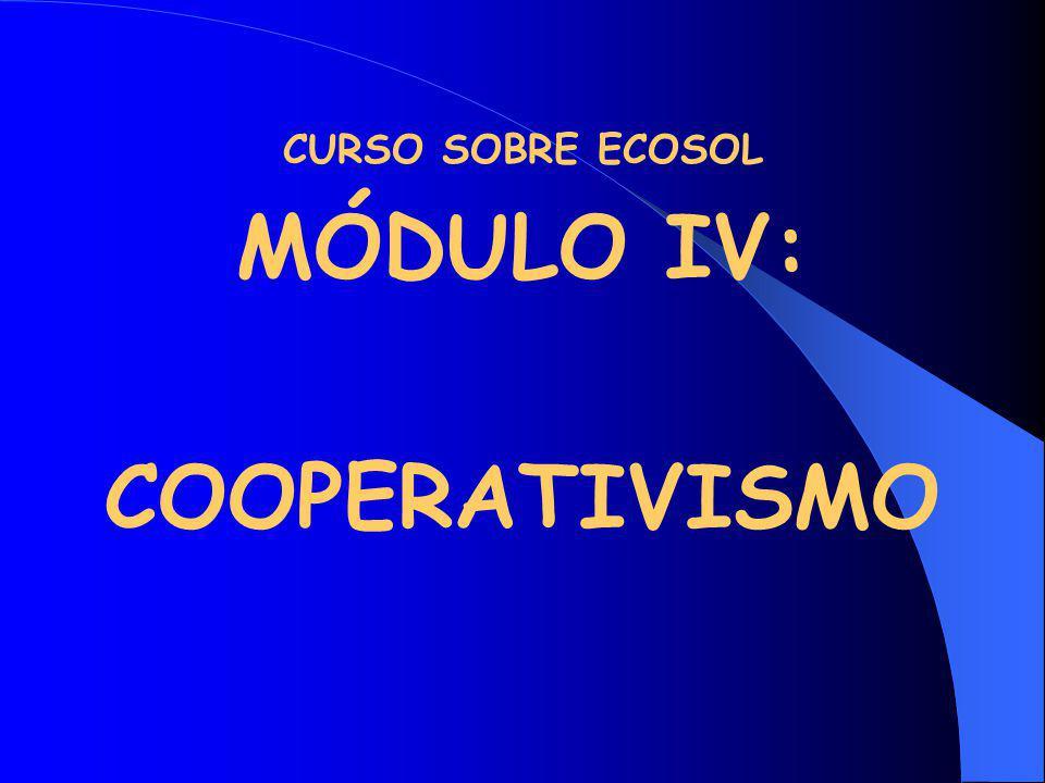 MÓDULO IV: COOPERATIVISMO