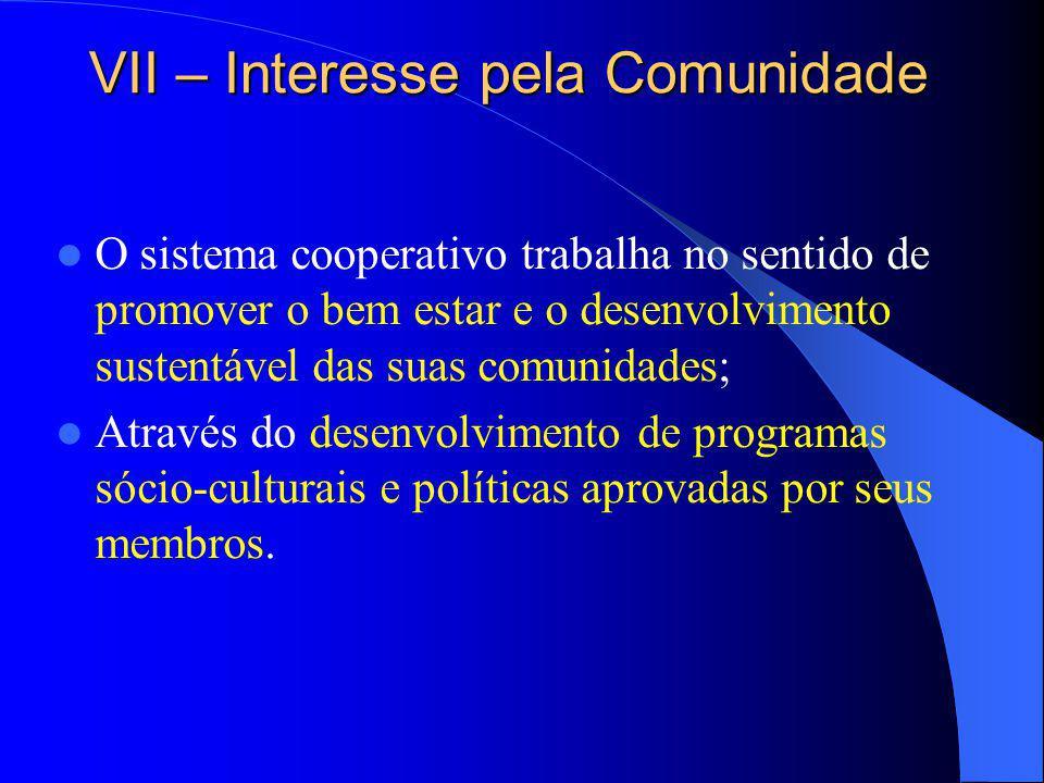 VII – Interesse pela Comunidade