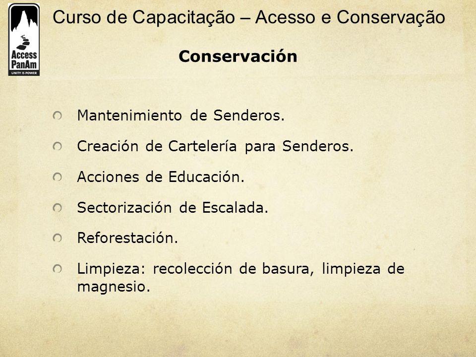 Conservación Mantenimiento de Senderos.