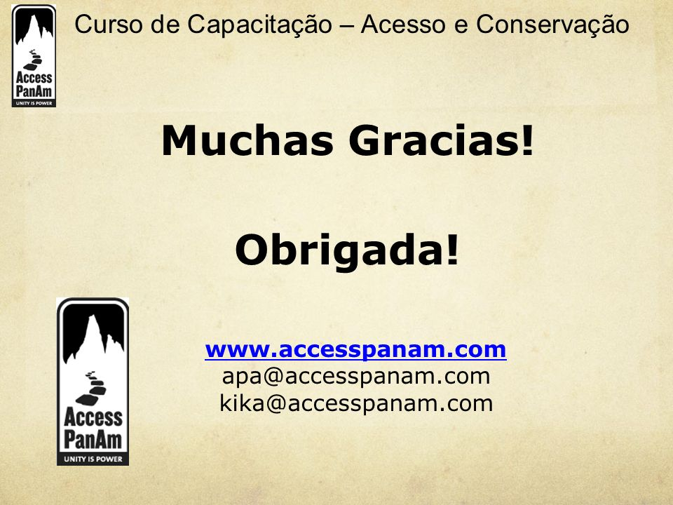 Muchas Gracias! Obrigada!