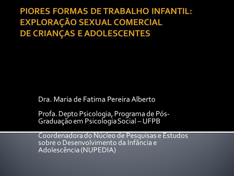 PIORES FORMAS DE TRABALHO INFANTIL: EXPLORAÇÃO SEXUAL COMERCIAL DE CRIANÇAS E ADOLESCENTES