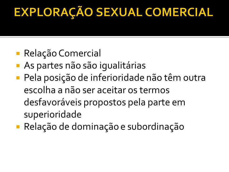 EXPLORAÇÃO SEXUAL COMERCIAL