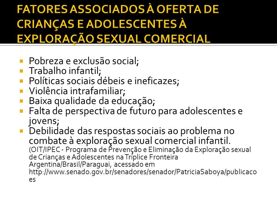FATORES ASSOCIADOS À OFERTA DE CRIANÇAS E ADOLESCENTES À EXPLORAÇÃO SEXUAL COMERCIAL