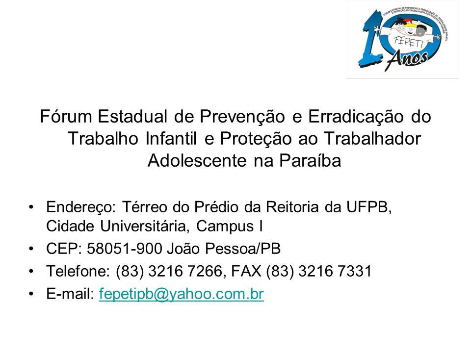 Fórum Estadual de Prevenção e Erradicação do Trabalho Infantil e Proteção ao Trabalhador Adolescente na Paraíba