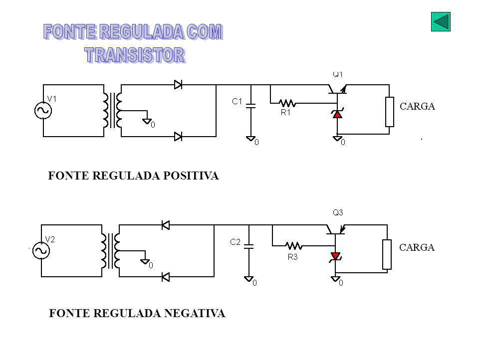 FONTE REGULADA COM TRANSISTOR