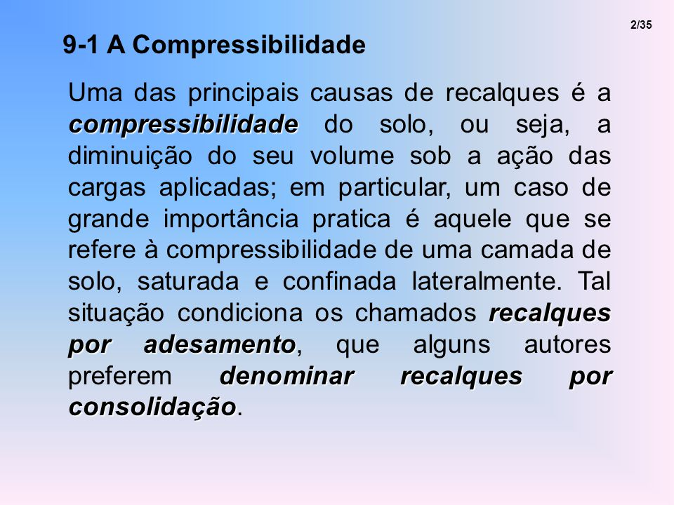 2/35 9-1 A Compressibilidade.
